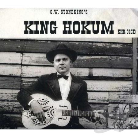 C.W. Stoneking - King Hokum